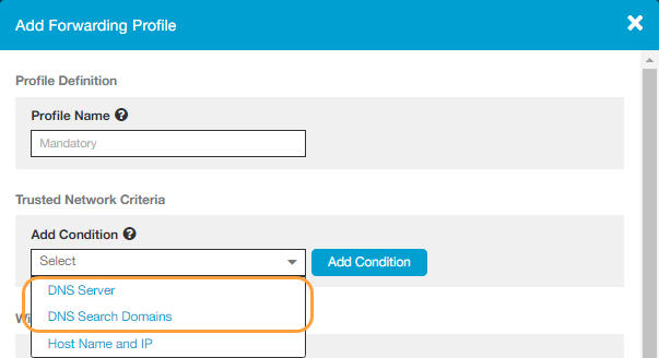 The DNS Server and DNS Search Domain conditions for the Zscaler App forwarding profile