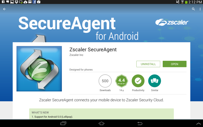 Zscaler SecureAgent Deployment Guide for Android Devices | Zscaler
