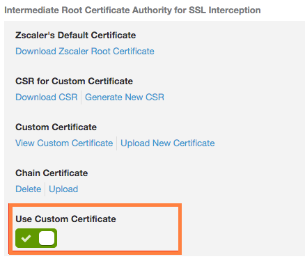 Using Custom Certificates for SSL Inspection | Zscaler